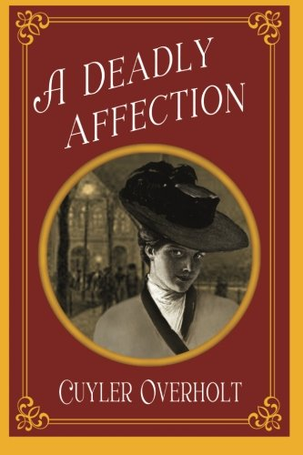 A Deadly Affection098488016X : image