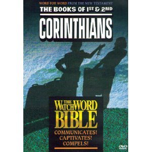 The Books of 1st & 2nd Corinthians: The WatchWord