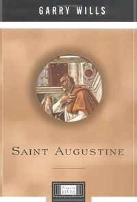 9780670886104: Saint Augustine: A Penguin Life (Penguin Lives)
