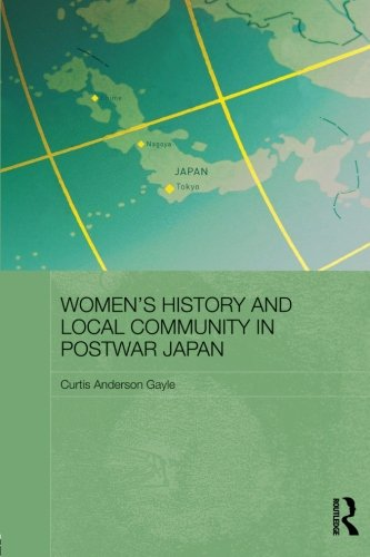 womens-history-and-local-community-in-postwar-japan-routledge-asian-studies-association-of-australia