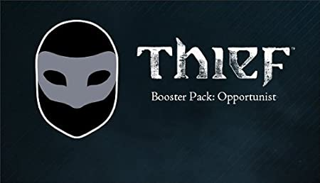 Thief DLC: Booster Pack - Opportunist [Online Game Code]