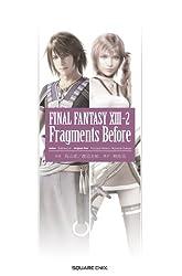 小説 「ファイナルファンタジーXIII-2 Fragments Before」