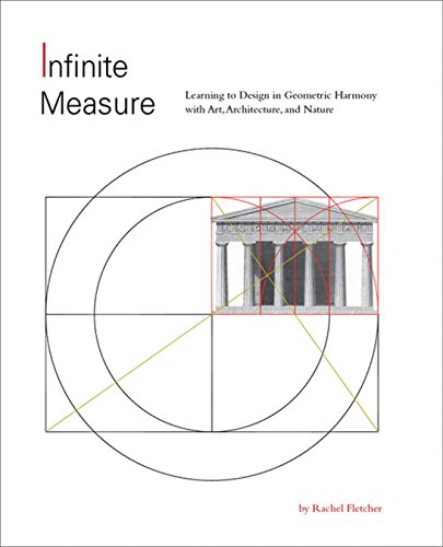 Infinite Measure: Learning to Design in Geometric Harmony with Art, Architecture, and Nature PDF