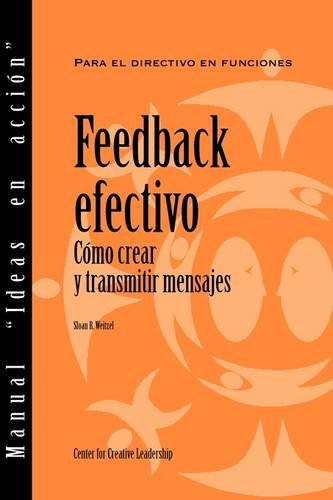 Feedback That Works: How to Build and Deliver Your Message (Spanish) (Manual