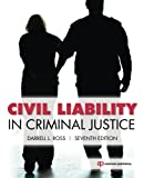 Civil Liability in Criminal Justice, Seventh Edition