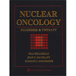 Nuclear Oncology: Diagnosis and Therapy