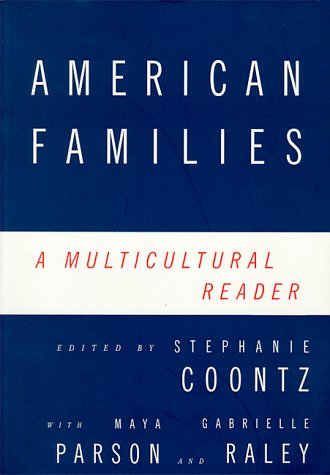 American Families: A Multicultural Reader
