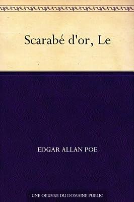 Scarabé d'or, Le par Edgar Allan Poe