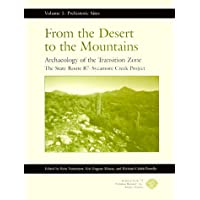 From the Desert to the Mountains: Archaeology of the Transition Zone: The Star Route 87-Sycamore Creek Project...