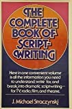 Complete Book of Scriptwriting (0898790786) by J. Michael Straczynski