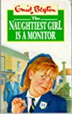 The Naughtiest Girl Is a Monitor (Red Fox Middle Fiction)