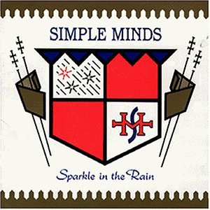 Simple Minds - Sparkle in the Rain-Remastered - Zortam Music