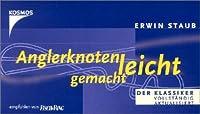 Anglerknoten leicht gemacht: Eine Auswahl für den Praktiker von Franckh-Kosmos Verlag