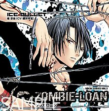 """ZOMBIE-LOAN VOCAL SERIES VOL.2 """"ICE BULLET"""""""