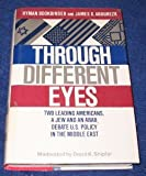 Through Different Eyes: Two Leading Americans-A Jew and an Arab-Debate U.S. Policy in the Middle East