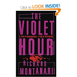 The Violet Hour - Richard Montanari