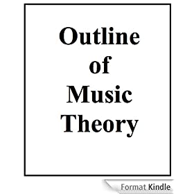 Outline of Music Theory (English Edition)