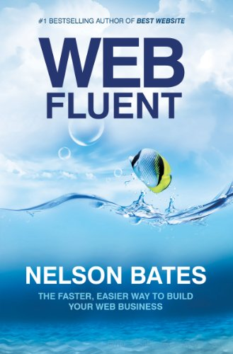 Web Fluent - The Faster, Easier Way to Build Your Web Business