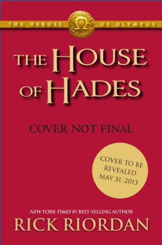 The House of Hades, Book 4 (Heroes of Olympus) (Heroes of Olympus, The)