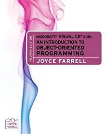 Microsoft® Visual C# 2010: An Introduction To Object-Oriented Programming, 4th Edition