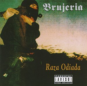 Brujeria - Raza Odiada (Explicit Version) - Zortam Music