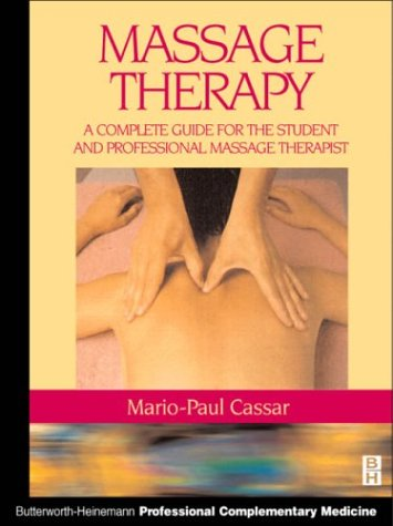 Handbook of Massage Therapy: A Complete Guide for the Student and Professional Massage Therapist