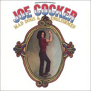 Joe Cocker - Mad Dogs and Englishmen - Zortam Music