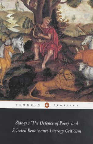 Sidney's The Defence of Poesy' and Selected Renaissance Literary Criticism (Penguin Classics), BENEDICTA WARD, TRANS.