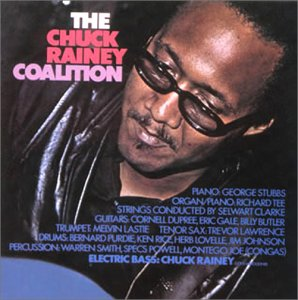 Chuck Rainey Coalition,the +4