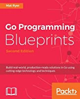 Go Programming Blueprints, 2nd Edition Front Cover