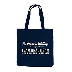Jutebeutel - Stoffbeutel - Team Bräutigam JGA FREIBURG Nur zum saufen hier FUN