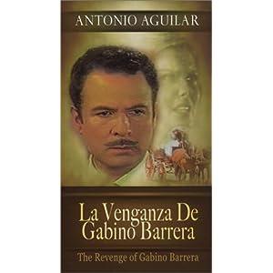 ANTONIO AGUILAR - GABINO BARRERA LYRICS