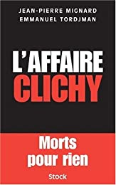L' affaire Clichy