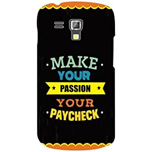 Samsung Galaxy S Duos 7562 Back Cover - Make Your Passion Designer Cases