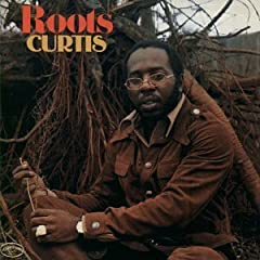Cuurtis Mayfield - Roots (1971)