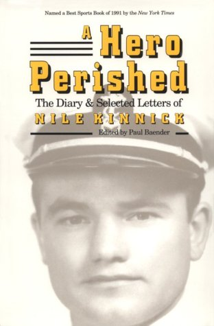 A Hero Perished The Diary and Selected Letters of Nile Kinnick087745907X : image