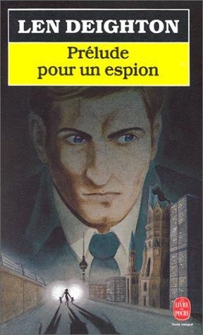 Prélude pour un espion