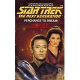 Perchance to Dream (Star Trek: The Next Generation, No. 19) ~ Howard Weinstein