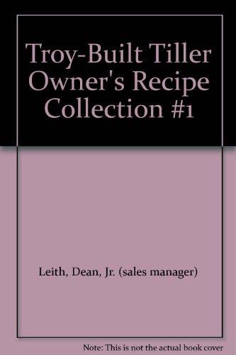 Troy-Built Tiller Owner'S Recipe Collection #1