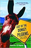 img - for Last of the Donkey Pilgrims Publisher: Forge Books book / textbook / text book
