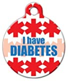 I Have Diabetes - Custom Pet ID Tag for Dogs and Cats - Dog Tag Art - SMALL SIZE