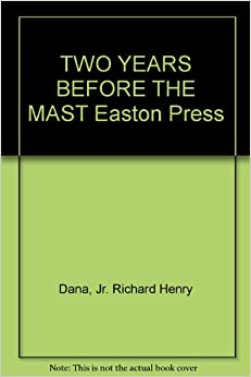 Easton Press TWO YEARS BEFORE THE MAST Richard Henry Dana 1969 1ST LEATHER RARE!