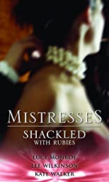 Mistresses: Shackled with Rubies