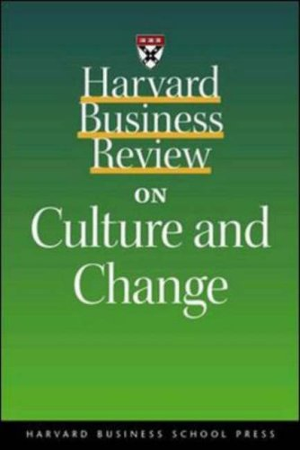Harvard Business Review on Culture and Change (Harvard Business Review Paperbacks)