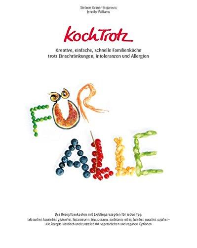 KochTrotz-Kreative-einfache-schnelle-Familienkche-trotz-Einschrnkungen-Intoleranzen-und-Allergien-Der-Rezeptbaukasten-mit-Lieblingsrezepten-fr-jeden-Tag-KochTrotz-Kochbuch-Band-2