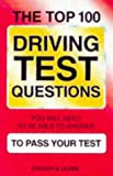 The Top 100 Driving Test Questions and Answers (0572020406) by Crouch, Andrew