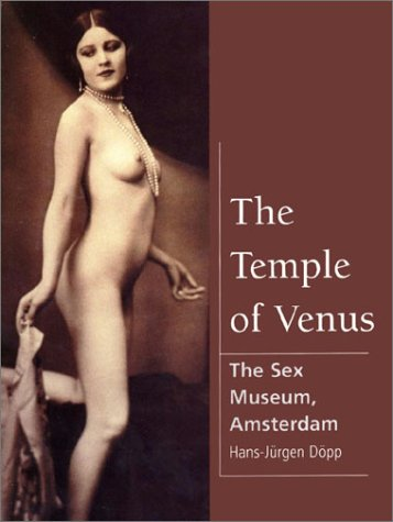 the-temple-of-venus-the-sex-museum-amsterdam