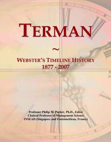 Terman: Webster's Timeline History, 1877 - 2007