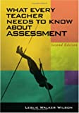 img - for What Every Teacher Needs to Know about Assessment book / textbook / text book