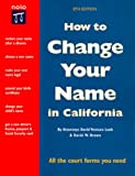 How to Change Your Name in California (How to Change Your Name in California, 8th ed)